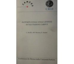 Rapporto finale sulle attività di valutazione Campus di Aa. Vv.,  1997,  Crui