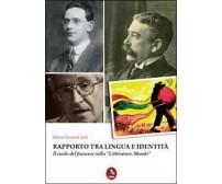 Rapporto tra lingua e identità di Maria Rosaria Zulì,  2011,  Libellula Edizion