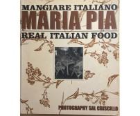 Real Italian Food di Maria Pia, 2005, Penguin Global