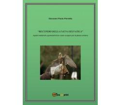 «Recupero della fauna selvatica». Aspetti strutturali e gestionali di un centro