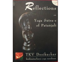 Reflections on Yogasutra-s of Patanjali	- T.k.v. Desikachar,  2003,  Krishna