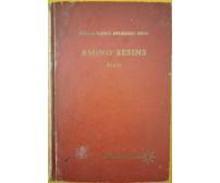 Reinhold Plastic applications series - Amino Resins  di John F. Blais, 1959 - ER