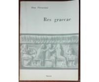 Res graecae - Dino Pieraccioni - Sansoni,1960 - A