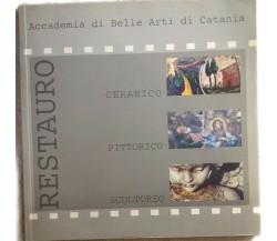 Restauro Ceramico-Pittorico-Scultoreo di Accademia Di Belle Arti Di Catania,  20