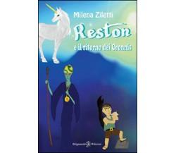 Reston e il ritorno dei Cronnis - Milena Ziletti,  2020,  Gilgamesh Edizioni