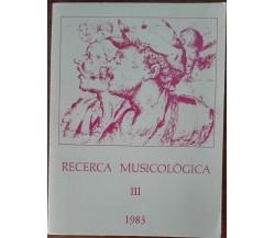 Ricerca musicologica III - AA.VV. - Iudim,1983 - A