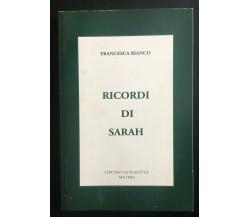 Ricordi di Sarah - Francesca Bianco,  Circolo La Scaletta Matera - P