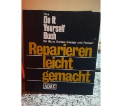 Riparare facile il Do it Yourself Buch di A.a.v.v,  1983,  Adac - F