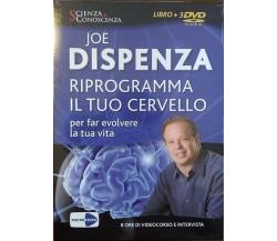 Riprogramma il tuo cervello per far evolvere la tua vita. 3 DVD. Con libro