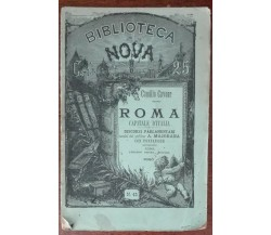 Roma capitale d'Italia - Camillo Cavour - Biblioteca nova, 1885 - A