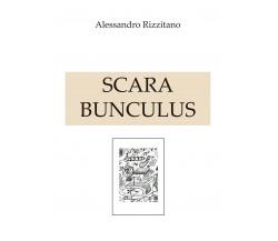SCARABUNCULUS di Alessandro Rizzitano,  2020,  Youcanprint