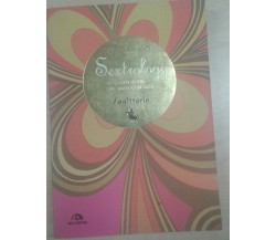 SEXTROLOGY SAGITTARIO - STARSKY COX - ARCANA - 2008 - M