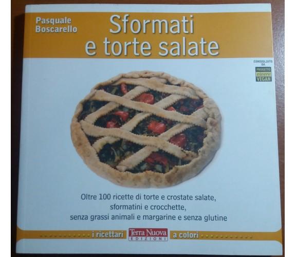 SFORMATI E TORTE SALATE - PASQUALE BOSCARELLO - TERRA NUOVA - 2012 - M