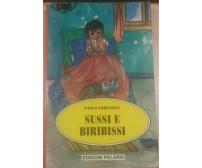 SUSSI E BIRIBISSI - PAOLO LORENZINI - POLARIS - 1994 - M