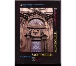 Sacro In Sicilia - Problematica del sacro e ansia di libertà nell'uomo contemp..