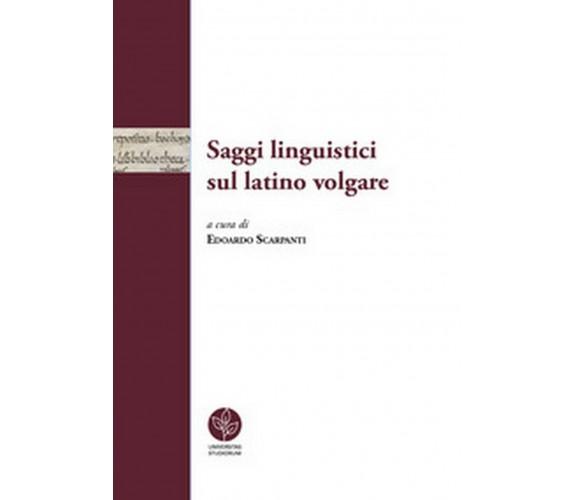 Saggi linguistici sul latino volgare