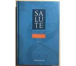 Salute dizionario medico 1 di Aa.vv., 2005, Corriere Della Sera