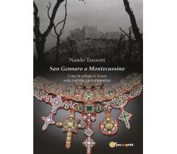 San Gennaro a Montecassino - Come fu salvato il Tesoro nella Seconda guerra m.