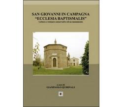 San Giovanni in Campagna «Ecclesia Baptismalis» di Giampaolo Quirinali,  2014