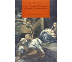 San Giuseppe al Transito. La chiesa e la confraternita - Eugenio Magnano Di San