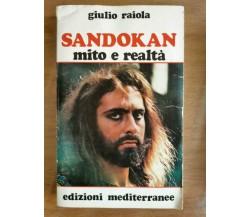 Sandokan mito e realtà - G. Raiola - Edizioni mediterranee - 1975 - AR