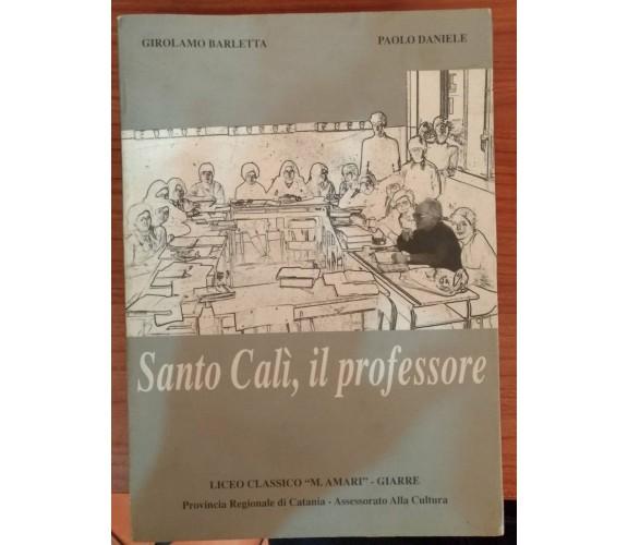 Santo Cali, il professore- Barletta - Daniele, Provincia regionale di Catania -S