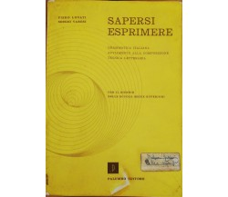 Sapersi esprimere di Piero Lovati, Sergio Varesi,  Palumbo Editore -D