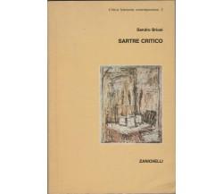 Sartre critico - Sandro Briosi,  1981,  Zanichelli Editore