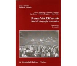 Scenari del XXI secolo. Temi di geografia economica - Ugo Leone