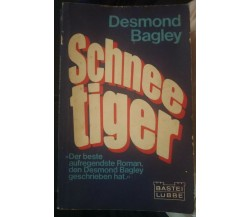 Schnee tiger - Desmond Bagley,  1979,  Bastei Lübbe - S