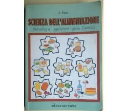 Scienza dell'alimentazione - Salvatore Faro -  2001,  Editrice San Marco - L