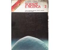 Scienze e ricerca 2 - S. Arcidiacono - La scuola - 1987 - MP