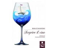Scoprire il vino di Rosa D'Agostino ,  Flaneurs
