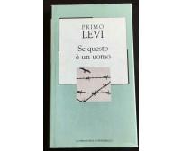 Se questo è un uomo - Primo Levi,  2002,  Gruppo Editoriale L'Espresso - P
