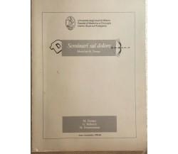 Seminari sul dolore di M. Tiengo,  1985,  Università Degli Studi Di Milano