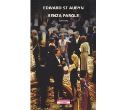Senza parole - Edward St Aubyn,  2014,  Neri Pozza