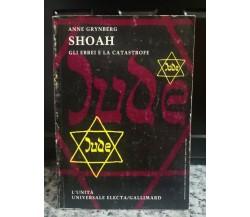 Shoah gli ebrei e la catastrofe di Anne Grynberg,  1995,  L'Unità -F