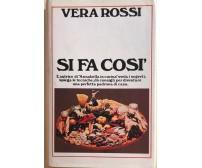 Si fa così di Vera Rossi, 1974, Rizzoli