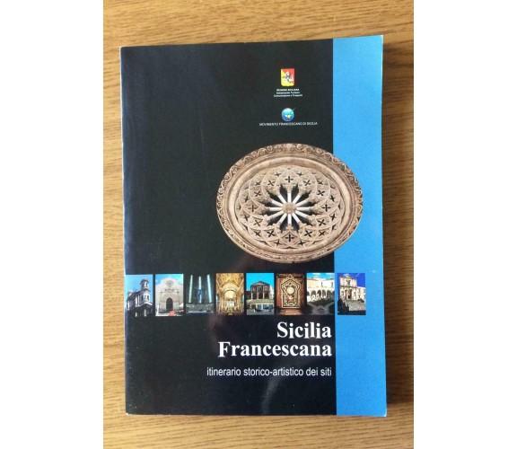 Sicilia francescana - P. F. Fiasconaro - 2004 - AR