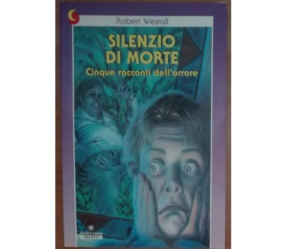 Silenzio di morte - Robert Westall - Franco Panini ragazzi,1995 - A
