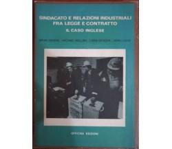 Sindacato e relazioni industriali fra legge e contratto,1978,Officina edizioni-S
