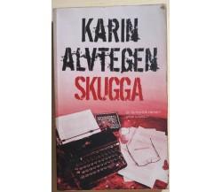 Skugga di Karin Alvtegen, 2008, Anderson Pocket Ab