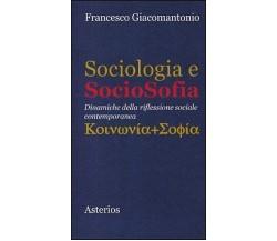 Sociologia e sociosofia. Dinamiche della riflessione sociale contemporanea