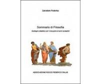Sommario di filosofia - Salvatore Federico,  2014,  Youcanprint