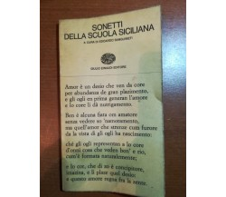 Sonetti della scuola siciliana - Edoardo Sanguineti -  Einaudi - 1965 - M
