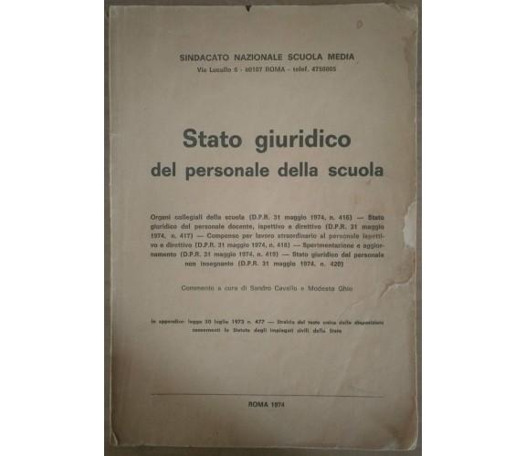 Stato giuridico del personale della scuola - S.Cavallo, M.Ghio, 1974, SNSM - S