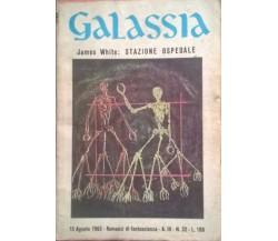 Stazione ospedale - James White (Galassia A.III N.32 1963 - La Tribuna) Ca