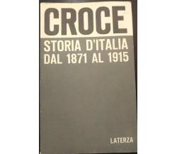 Storia d'Italia dal 1871 al 1915 - Benedetto Croce,  1967,  Laterza - S