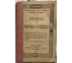 Storia del popolo svizzero di Aa.vv.,  1880,  Sonzogno