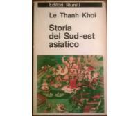 Storia del sud-est asiatico - Le Thanh Khoi - Editori Riuniti, 1966- L